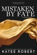 Mistaken by Fate