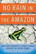 No Rain in the Amazon