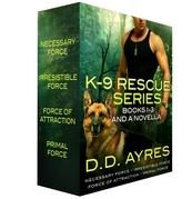 K-9 Rescue Series, Books 1-3 + A Novella