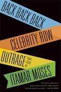 Back Back Back; Celebrity Row; Outrage