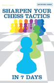 Sharpen Your Chess Tacti in 7 Days