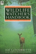 The National Wildlife Federation's Wildlife Watcher's Handbook