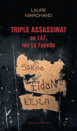 Triple assassinat au 147, rue La Fayette