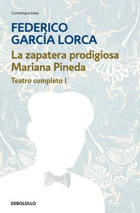La zapatera prodigiosa | Mariana Pineda (Teatro completo 1)