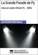 La Grande Parade de Py (mise en scène Olivier Py - 2006)