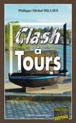 Clash à Tours