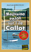 Mauvaise passe sur l'île Callot