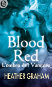 Blood Red - L'ombra del vampiro