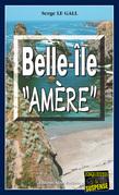 """Belle-Île """"Amère"""""""