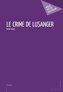 Le Crime de Lusanger