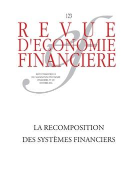 La recomposition des systèmes ffinanciers