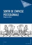 Sortir de l'impasse postcoloniale