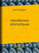 Miscellanea dramatiques