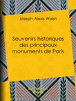 Souvenirs historiques des principaux monuments de Paris