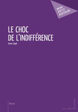 Le Choc de l'indifférence