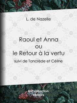 Raoul et Anna ou le Retour à la vertu