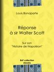 Réponse à sir Walter Scott