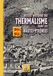Petite Histoire du Thermalisme dans les Hautes-Pyrénées