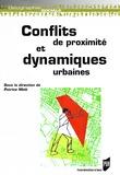 Conflits de proximité et dynamiques urbaines