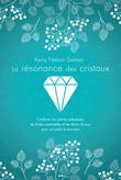 La résonance des cristaux