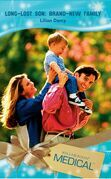 Long-Lost Son: Brand-New Family (Mills & Boon Medical) (Crocodile Creek 24-hour Rescue, Book 8)