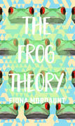 The Frog Theory
