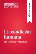 La condición humana de André Malraux (Guía de lectura)
