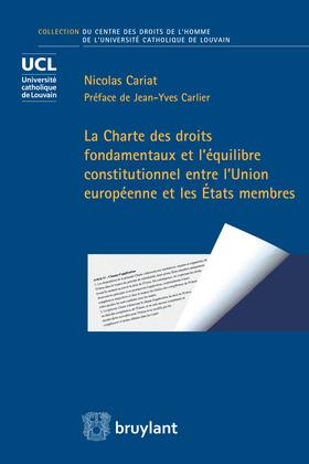 La Charte des droits fondamentaux et l'équilibre constitutionnel entre l'Union européenne et les États membres