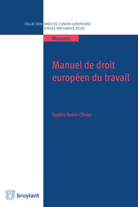 Manuel de droit européen du travail