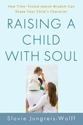 Raising a Child with Soul