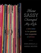 How Sassy Changed My Life