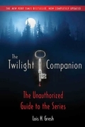 The Twilight Companion: Completely Updated