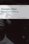 Turning into Dwelling