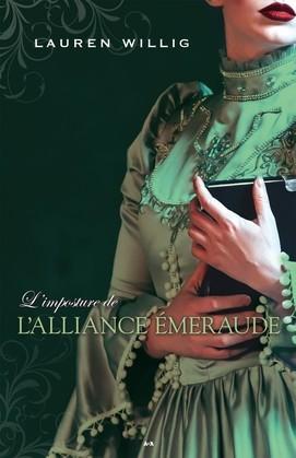L'imposture de l'Alliance émeraude, tome 3