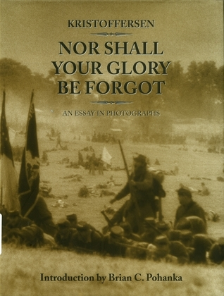 Nor Shall Your Glory Be Forgot