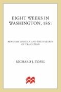 Eight Weeks in Washington, 1861