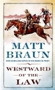 Westward of the Law
