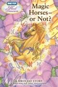 Magic Horses - or Not?