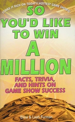 So You'd Like to Win a Million
