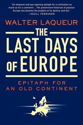 The Last Days of Europe