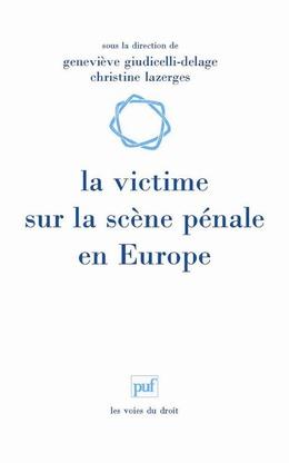 La victime sur la scène pénale en Europe