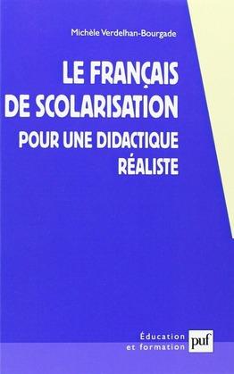 Le francais de scolarisation