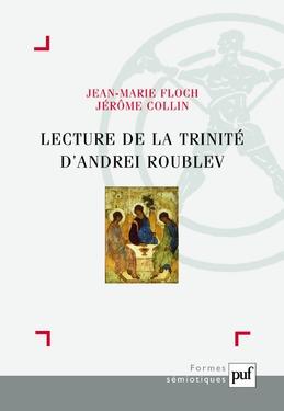 Lecture de la Trinité d'Andrei Roublev