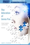 The Adoration of Jenna Fox: Chapters 1-5