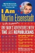 I Am Martin Eisenstadt