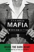 Mafia: Inside the Dark Heart
