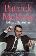The Complete Patrick Melrose Novels