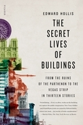 The Secret Lives of Buildings