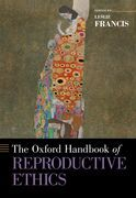 The Oxford Handbook of Reproductive Ethics