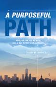 A Purposeful Path